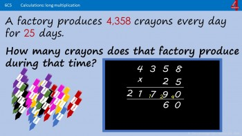 Long Multiplication by 2- and 3-digit numbers